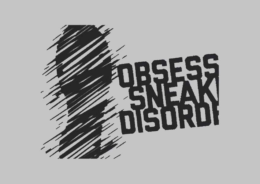 Obsessed-Sneak-Disoder