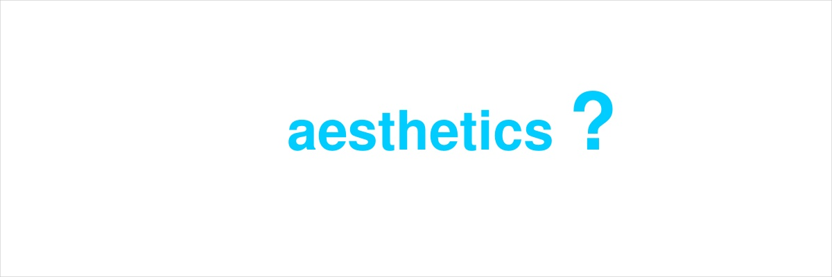 6. You Understand the Importance of Aesthetics