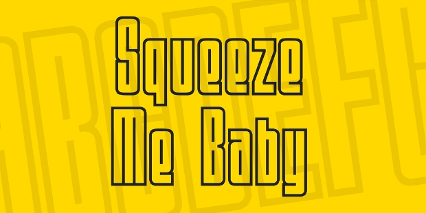 Squeeze Me Baby Font