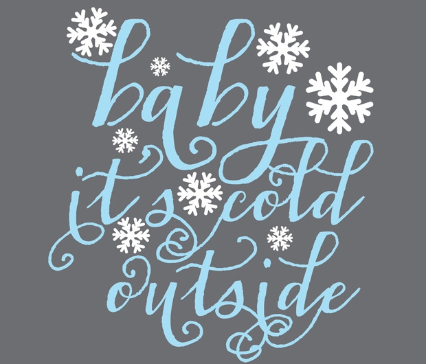 Baby Cold Outside Font