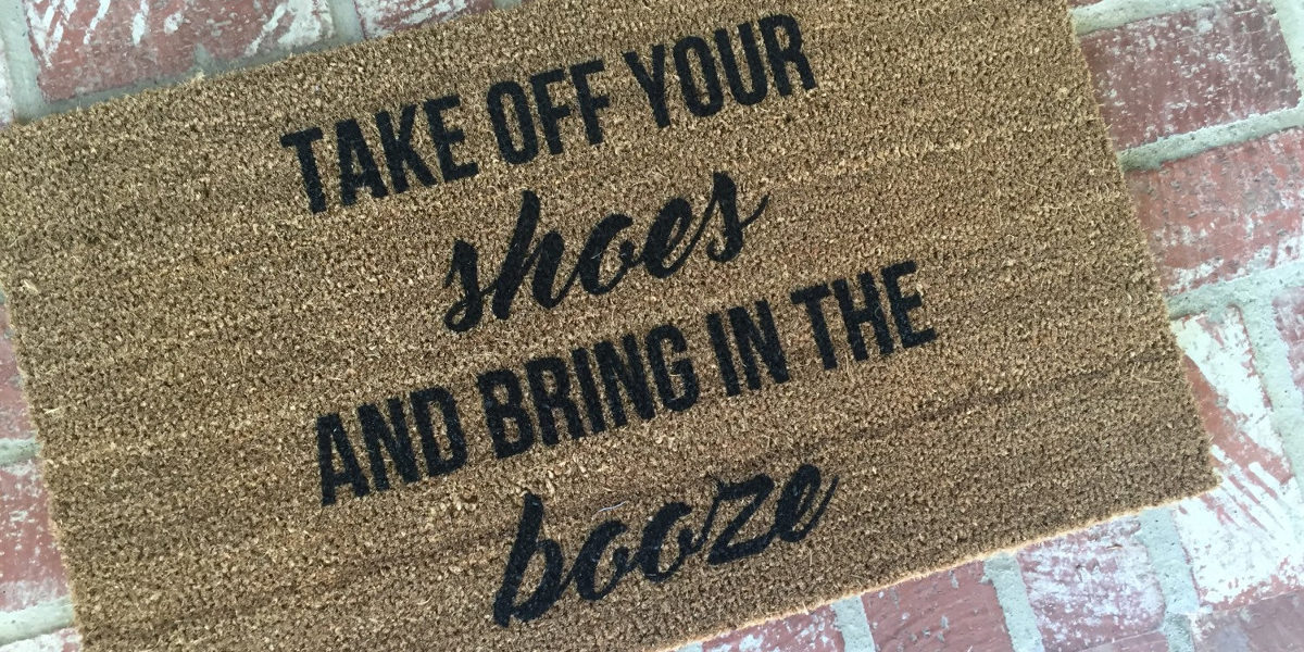 bring in booze doormat