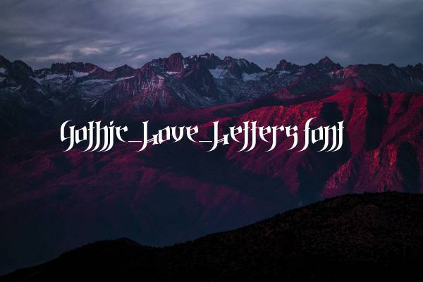 gothic love lettering font