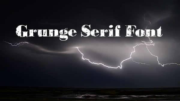grunge serif font