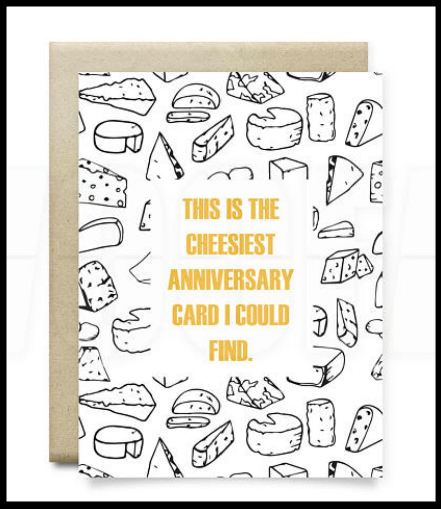 cheesy anniversary card