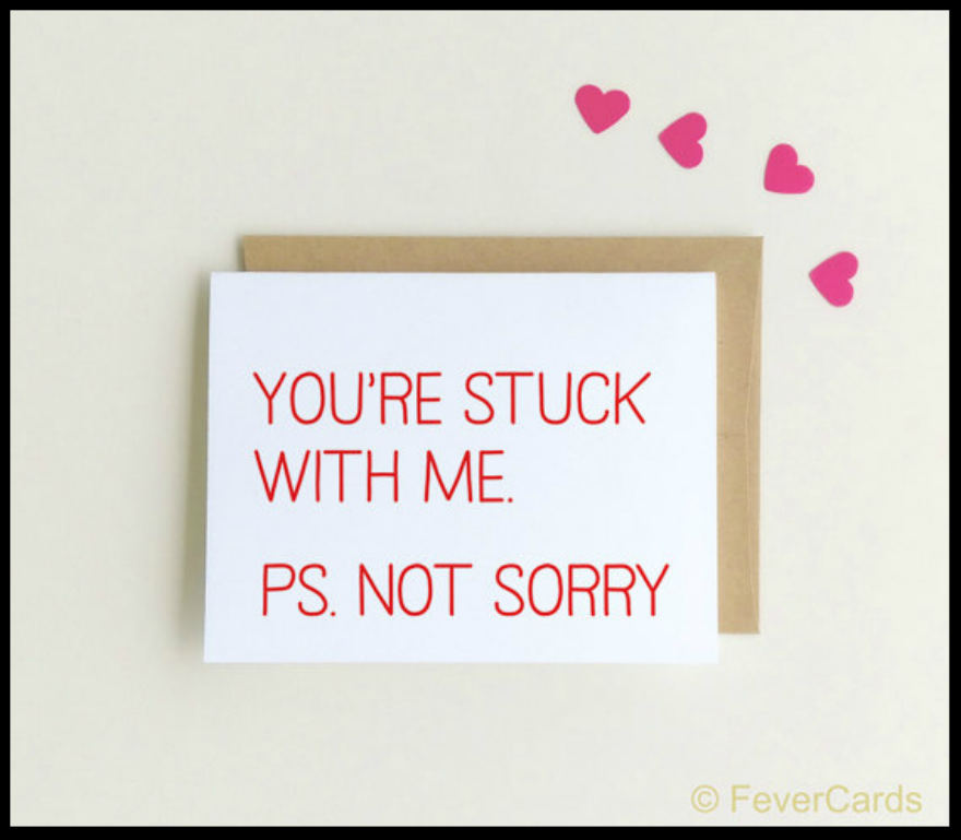 stuck with me anniversary card